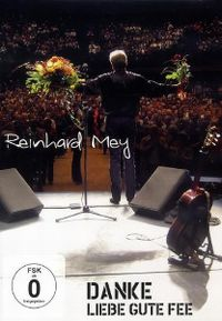 Cover Reinhard Mey - Danke liebe gute Fee [DVD]
